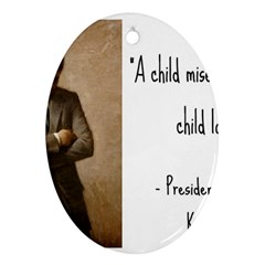 A Child Is Miseducated    Oval Ornament (two Sides) by athenastemple