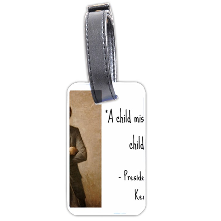 A Child is Miseducated... Luggage Tags (Two Sides)