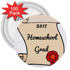 2017 Homeschool Grad! 3  Buttons (100 Pack)  by athenastemple