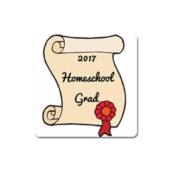 2017 Homeschool Grad! Square Magnet by athenastemple