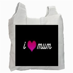 I Love Moom Mum Pink Valentine Heart Recycle Bag (two Side)  by Jojostore