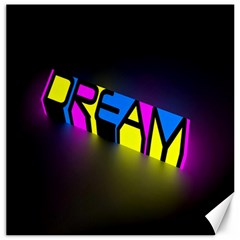 Dream Colors Neon Bright Words Letters Motivational Inspiration Text Statement Canvas 12  X 12