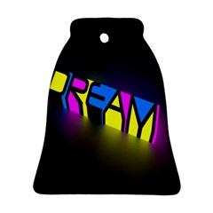 Dream Colors Neon Bright Words Letters Motivational Inspiration Text Statement Ornament (bell) by Alisyart