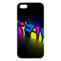 Dream Colors Neon Bright Words Letters Motivational Inspiration Text Statement Apple Iphone 5 Premium Hardshell Case