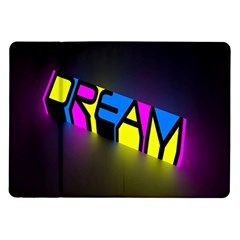 Dream Colors Neon Bright Words Letters Motivational Inspiration Text Statement Samsung Galaxy Tab 10 1  P7500 Flip Case