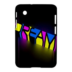 Dream Colors Neon Bright Words Letters Motivational Inspiration Text Statement Samsung Galaxy Tab 2 (7 ) P3100 Hardshell Case