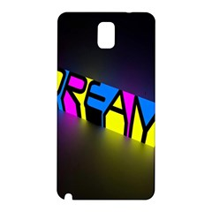 Dream Colors Neon Bright Words Letters Motivational Inspiration Text Statement Samsung Galaxy Note 3 N9005 Hardshell Back Case