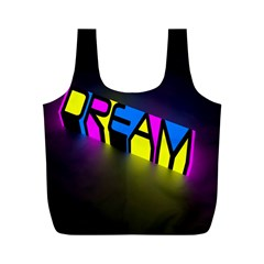 Dream Colors Neon Bright Words Letters Motivational Inspiration Text Statement Full Print Recycle Bags (m)  by Alisyart