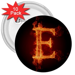 Fire Letterz E 3  Buttons (10 Pack)