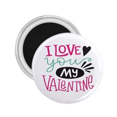 I Love You My Valentine (white) Our Two Hearts Pattern (white) 2 25  Magnets by FashionFling