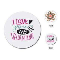 I Love You My Valentine (white) Our Two Hearts Pattern (white) Playing Cards (round)  by FashionFling