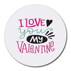I Love You My Valentine (white) Our Two Hearts Pattern (white) Round Mousepads by FashionFling