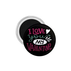 I Love You My Valentine / Our Two Hearts Pattern (black) 1 75  Magnets by FashionFling