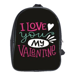 I Love You My Valentine / Our Two Hearts Pattern (black) School Bags (xl)  by FashionFling