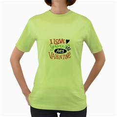I Love You My Valentine / Our Two Hearts Pattern (white) Women s Green T-shirt by FashionFling