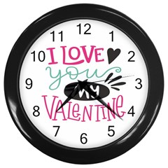I Love You My Valentine / Our Two Hearts Pattern (white) Wall Clocks (black) by FashionFling