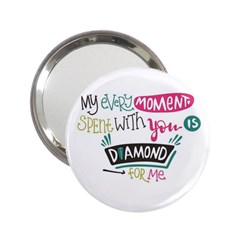 My Every Moment Spent With You Is Diamond To Me / Diamonds Hearts Lips Pattern (white) 2 25  Handbag Mirrors by FashionFling