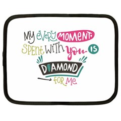 My Every Moment Spent With You Is Diamond To Me / Diamonds Hearts Lips Pattern (white) Netbook Case (xl)  by FashionFling