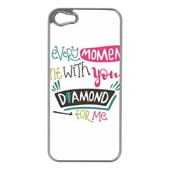 My Every Moment Spent With You Is Diamond To Me / Diamonds Hearts Lips Pattern (white) Apple Iphone 5 Case (silver)