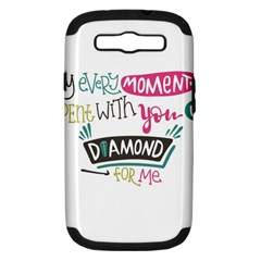 My Every Moment Spent With You Is Diamond To Me / Diamonds Hearts Lips Pattern (white) Samsung Galaxy S Iii Hardshell Case (pc+silicone) by FashionFling