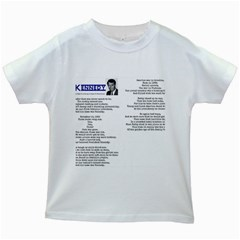Kennedy Poem Kids White T Shirts by athenastemple