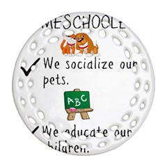 Homeschoolers Socialize Round Filigree Ornament (two Sides) by athenastemple