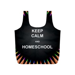 Keepcalmhomeschool Full Print Recycle Bags (s)  by athenastemple