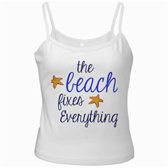 The Beach Fixes Everything White Spaghetti Tank by OneStopGiftShop