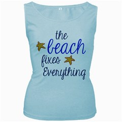 The Beach Fixes Everything Women s Baby Blue Tank Top by OneStopGiftShop