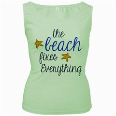 The Beach Fixes Everything Women s Green Tank Top by OneStopGiftShop
