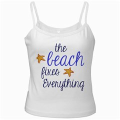 The Beach Fixes Everything Ladies Camisoles by OneStopGiftShop
