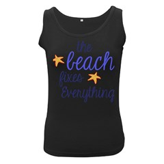 The Beach Fixes Everything Women s Black Tank Top by OneStopGiftShop
