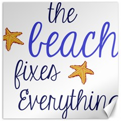 The Beach Fixes Everything Canvas 20  X 20   by OneStopGiftShop
