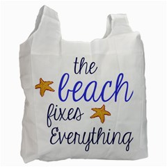 The Beach Fixes Everything Recycle Bag (two Side)  by OneStopGiftShop