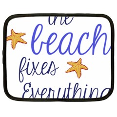 The Beach Fixes Everything Netbook Case (xxl)  by OneStopGiftShop