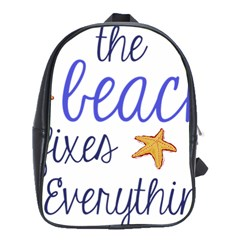 The Beach Fixes Everything School Bags(large)  by OneStopGiftShop