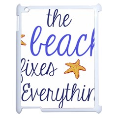 The Beach Fixes Everything Apple Ipad 2 Case (white) by OneStopGiftShop