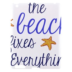 The Beach Fixes Everything Apple Ipad 3/4 Hardshell Case by OneStopGiftShop