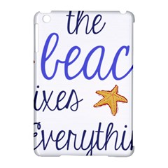 The Beach Fixes Everything Apple Ipad Mini Hardshell Case (compatible With Smart Cover) by OneStopGiftShop
