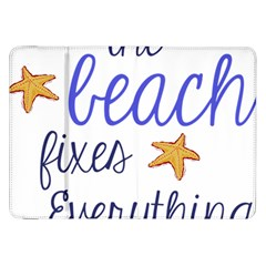The Beach Fixes Everything Samsung Galaxy Tab 8 9  P7300 Flip Case by OneStopGiftShop