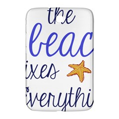 The Beach Fixes Everything Samsung Galaxy Note 8 0 N5100 Hardshell Case  by OneStopGiftShop