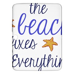 The Beach Fixes Everything Samsung Galaxy Tab 3 (10 1 ) P5200 Hardshell Case  by OneStopGiftShop