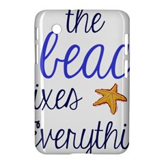 The Beach Fixes Everything Samsung Galaxy Tab 2 (7 ) P3100 Hardshell Case  by OneStopGiftShop