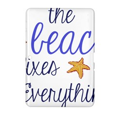 The Beach Fixes Everything Samsung Galaxy Tab 2 (10 1 ) P5100 Hardshell Case  by OneStopGiftShop