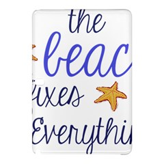 The Beach Fixes Everything Samsung Galaxy Tab Pro 12 2 Hardshell Case by OneStopGiftShop