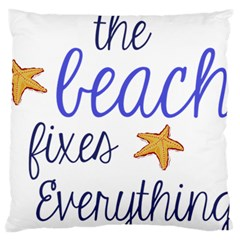 The Beach Fixes Everything Standard Flano Cushion Case (one Side) by OneStopGiftShop