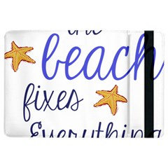 The Beach Fixes Everything Ipad Air 2 Flip by OneStopGiftShop