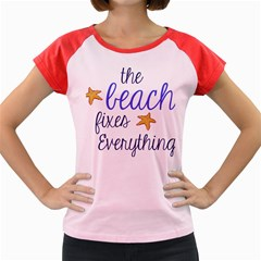 The Beach Fixes Everything Women s Cap Sleeve T Shirt by OneStopGiftShop