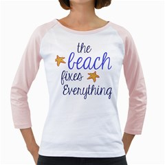 The Beach Fixes Everything Girly Raglans by OneStopGiftShop