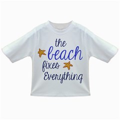 The Beach Fixes Everything Infant/toddler T Shirts by OneStopGiftShop